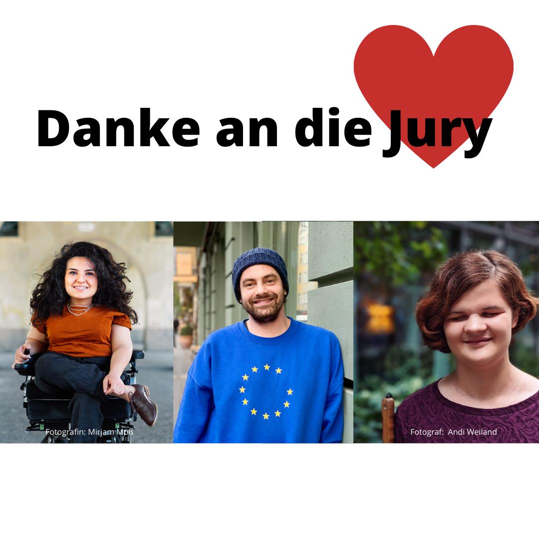 Das Bild zeigt folgenden Text: Danke an die Jury. Außerdem ist ein rotes Herz abgebildet. Darunter sind die Jury-Mitglieder Kübra, Shai und Marie zu sehen. © Servicestelle Jugendbeteiligung e.V., 2021